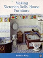 Making Victorian Dolls' House Furniture by…