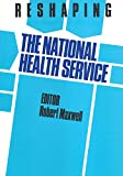 Maxwell, Robert: Reshaping the National Health Service