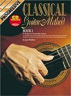 Progressive Classical Guitar Method: For…