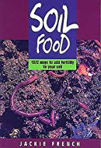 Soil Food: 1372 Ways to Add Fertility to…