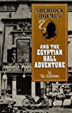 Andrews, Val: Sherlock Holmes and the Egyptian Hall Adventure