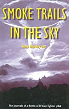 Smoke Trails in the Sky: The Journals of a…