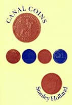 Canal Coins: An Illustrated History of the…