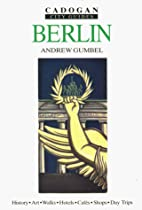 Berlin (Cadogan City Guides) by Andrew…