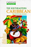 Henderson, James: The Southeastern Caribbean: The Windward Islands