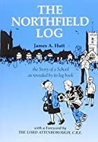 The Northfield log : the story of a school…