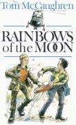 Rainbows of the Moon by Tom McCaughren