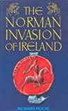 Roche, Richard: The Norman Invasion of Ireland