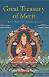 Gyatso, Geshe Kelsang: Great Treasury of Merit: A Commentary to the Practice of Offering to the Spiritual Guide