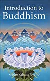Gyatso, Geshe Kelsang: Intro to Buddhism (Introduction to Buddism)