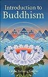 Gyatso, Geshe Kelsang: Intro to Buddhism (Introduction to Buddism)