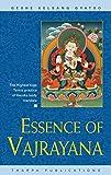 Gyatso, Geshe Kelsang: Essence of Vajrayana: The Highest Yoga Tantra Practice of Heruka Body Mandala