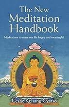 The New Meditation Handbook: Meditations to…