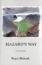 Hazard's Way by Roger Hubank
