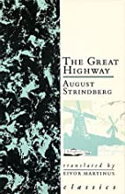 The Great Highway by August Strindberg