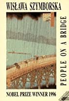 People on a Bridge: Poems by Wisława…