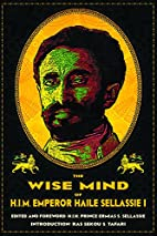 The Wise Mind of Emperor Haile Selassie I by…