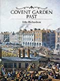 Richardson,John: Covent Garden Past