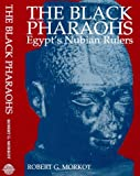Morkot, Robert G.: The Black Pharaohs: Egypt's Nubian Rulers