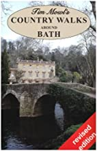 Country walks around Bath by Tim Mowl
