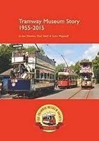 Tramway Museum Story 60th Anniversary…