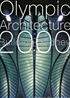 Olympic Architecture by Patrick Bingham-Hall