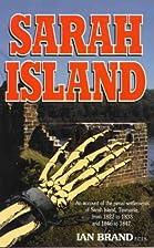 Sarah Island penal settlements, 1822-1833…