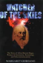 Watcher of the skies : the story of Alfred…