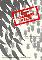Stop bushland weeds : a guide to successful…