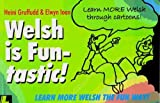 Gruffudd, Heini: Welsh Is Fun-Tastic!