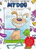 Alderton, David: My Dog (Pet Photo Albums)
