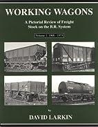 Working Wagons Vol 1: 1968-1973 by David…