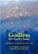 Godless for God's Sake - Nontheism in…