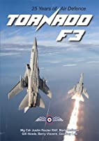 Tornado F3: 25 Years of Air Defence by…