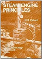Steam Engine Principles by Norman Geoffrey…