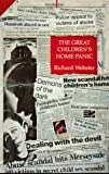 Webster, Richard: The Great Children's Home Panic