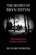 The Secret of Bryn Estyn: The Making of…