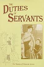 The Duties of Servants (Above & below…