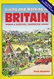 Hampshire, David: Living and Working in Britain: A Survival Handbook