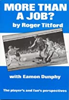 More Than a Job? by Roger Titford