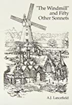 Windmill, The and Fifty Other Sonnets by…