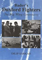 Bader's Duxford Fighters: The Big Wing…