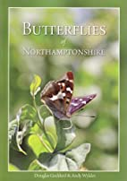 The Butterflies of Northamptonshire by D.…