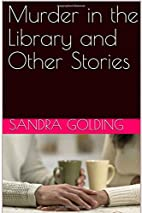 Murder in the Library by Sandra Golding