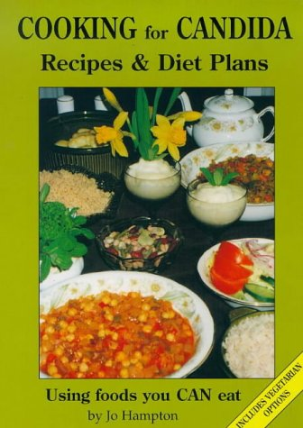 cooking-for-candida-recipes-and-diet-plans-with-vegetarian-options