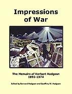 Impressions of war : the memoirs of Herbert…