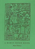 A Robin Hood Book by Alan Halsey