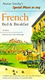 Sawday, Alastair: French Bed &amp; Breakfast