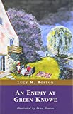 Boston, Lucy M.: Enemy at Green Knowe