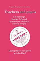 Teachers and Pupils. 7 Discographies.…